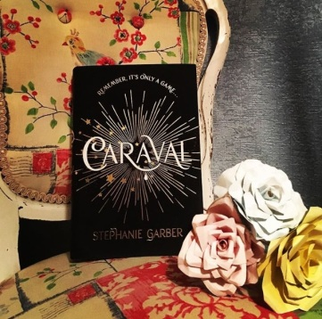 Review of Caraval by Stephanie Garber. Novel. YA. fantasy. Romance.