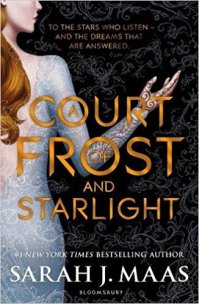 A COURT OF FROST AND STARLIGHT BY FANTASY AUTHOR SARAH J.MAAS