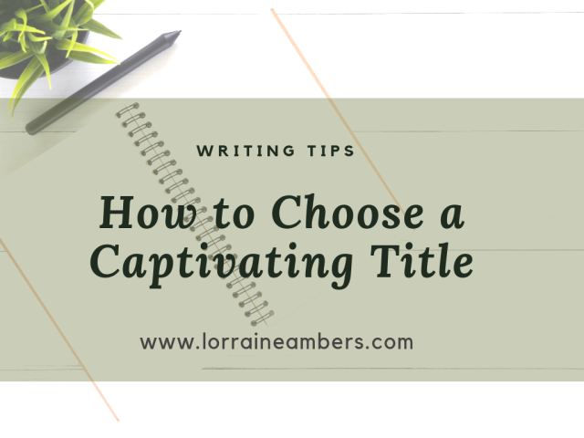 how to choose a captivating title